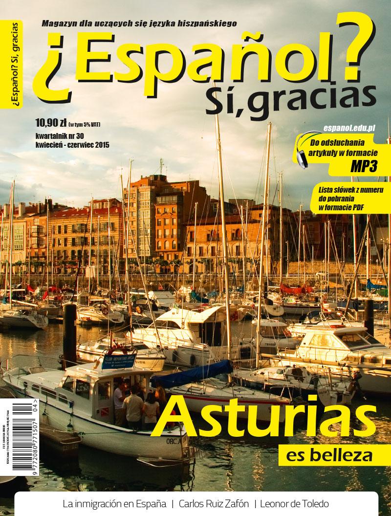 Español? Sí, gracias 39 Kwiecień-Czerwiec 2015